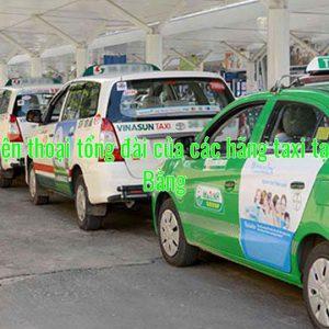 Số điện thoại tổng đài của các hãng taxi tại Cao Bằng