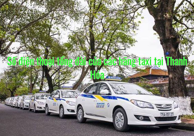 Số điện thoại tổng đài của các hãng taxi tại Thanh Hóa