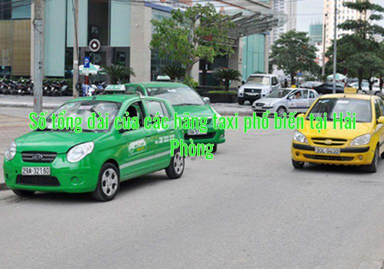 Số tổng đài của các hãng taxi phổ biến tại Hải Phòng